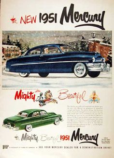 1951 Mercury Coupe & Sport Sedan Retro Cars, Vintage Cars, Vintage Auto, Edsel Ford, Ford V8, Mercury Cars, American Classic Cars, Sports Sedan, Car Advertising