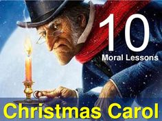 10-moral-lessons-from-christmas-carol by Sompong Yusoontorn via Slideshare