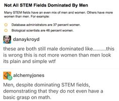 """when I read that headline, I read it in the exact same voice in my head when I read """"Not all men!"""" """"Not all STEM fields!"""""""