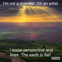 artists and the flat earth ...  art and science come together.