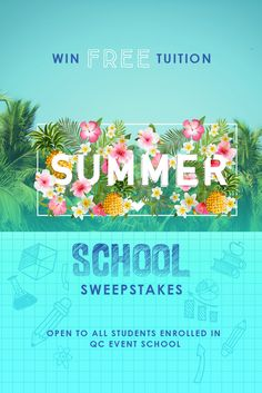 QC EVENT SCHOOL SUMMER SWEEPSTAKES!!!