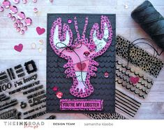 My Little Paper World: Ink Road Stamps: You're my Lobster