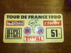 This is the plate that came off the TI Raleigh team car from the 1980 Tour De France.