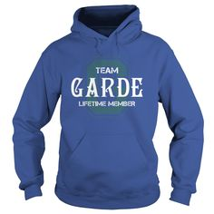 GARDE Shirts - Team GARDE Lifetime Member Name Shirts #gift #ideas #Popular #Everything #Videos #Shop #Animals #pets #Architecture #Art #Cars #motorcycles #Celebrities #DIY #crafts #Design #Education #Entertainment #Food #drink #Gardening #Geek #Hair #beauty #Health #fitness #History #Holidays #events #Home decor #Humor #Illustrations #posters #Kids #parenting #Men #Outdoors #Photography #Products #Quotes #Science #nature #Sports #Tattoos #Technology #Travel #Weddings #Women