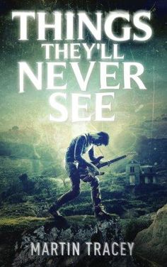 New Book Listed -  Things They'll Never See