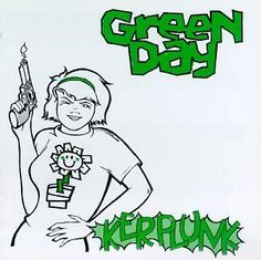 Green Day: Kerplunk Still deciding where to have this tattooed.
