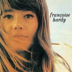 Francoise Hardy Francoise Hardy on Limited Edition Colored Import LP First Pressing on Colored Vinyl Limited Edition of 500 Copies CALL Growing up in the 9th arrondissement of Paris, daughter of an un