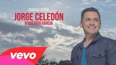 Jorge Celedón & Gustavo Garcia - Gracias Señor (Cover Audio)