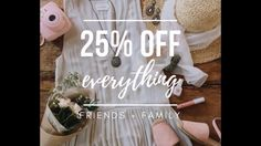 Friends and Family Sale 2017pt1