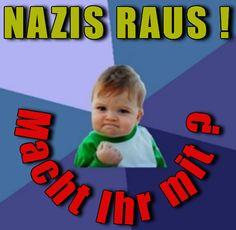 NAZIS RAUS ! MACHST DU MIT ?  #gegenteil #nazisraus #gegennazis