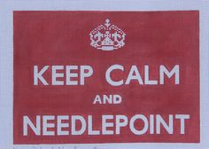 Keep Calm and Needlepoint-Red handpainted needlepoint canvas Unique NZ Designs #UniqueNZDesigns