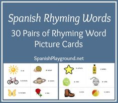 Printable Spanish Cards – Rhyming Words from Spanish Playground