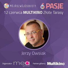 Przedstawiamy Wam naszego kolejnego Mówcę - Jerzego Owsiaka! :)  Już jutro , zaprezentujemy Wam specjalne #nagranie #Video, w którym Jerzy Owsiak , w sposób wyjątkowy , zaprosi Was na wydarzenie  12.06 w Multikinie Złote Tarasy :)   Kto będzie na wydarzeniu , żeby zobaczyć wystąpienie tego pana o PASJACH? :)  www.mojrozwojosobisty.pl  #MójRozwójOsobisty #Projekt6 #Pasje #Motywacja