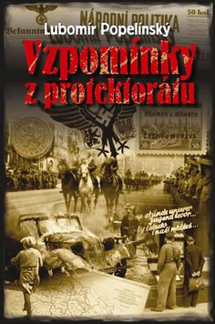 Kniha Vzpomínky z protektorátu | bux.cz Big Kids, Roman, Books, Movie Posters, Movies, Literatura, Livros, Films, Book