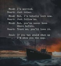Positive Quotes : Mind: I'm worried. Heart: Just relax. - Hall Of Quotes Wisdom Quotes, True Quotes, Words Quotes, Motivational Quotes, Funny Quotes, Inspirational Quotes, Quotes Quotes, The Words, Beautiful Soul Quotes