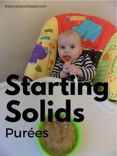 Starting Solids: Pures! Includes supply list and recipes for feeding success.