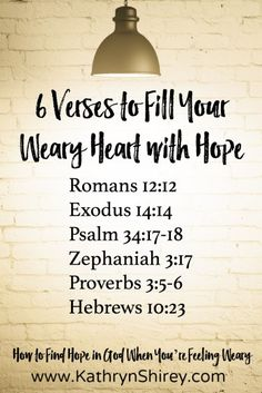 Some days we need more hope than the world can provide. Find your hope in God, especially when you're feeling weary and overwhelmed. Hold fast to these promises from God to find hope when you're weary.