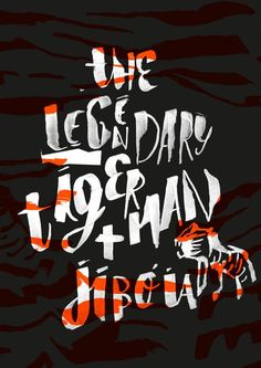 The Legendary Tigerman + Jibóia poster by Sara Westermann, via Behance