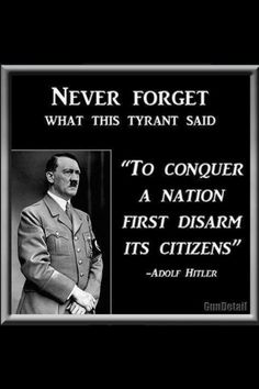 gun control obamacare hitler tyranny Obama is a Socialist Religion, Out Of Touch, 2nd Amendment, God Bless America, Founding Fathers, Benjamin Franklin, Never Forget, Don't Forget, Way Of Life