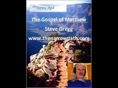 Matthew - Grace - Steve Gregg Love this pastor!