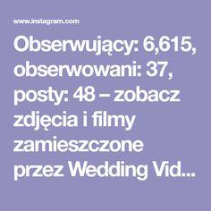 Obserwujący: 6,615, obserwowani: 37, posty: 48 – zobacz zdjęcia i filmy zamieszczone przez Wedding Video Award ® (@weddingvideoaward) na Instagramie