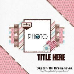 Let's Get Sketchy: May Sketch & Moodboard Challenge Baby Scrapbook Pages, Scrapbook Albums, Scrapbook Cards, Scrapbook Layout Sketches, Card Sketches, Scrapbooking Layouts, Bridal Shower Scrapbook, Picture Layouts, Sketch Inspiration