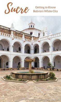 travelyesplease.com | Getting to Know Sucre- Bolivia's White City (Blog Post) | Bolivia, South America