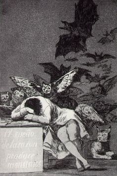 """""""The Sleep of Reason Produces Monsters,"""" by Francisco Goya, plate 43 from his famous etchings, """"Los Caprichos"""""""