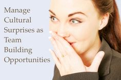 How To Manage Cultural Differences That Come As A Surprise
