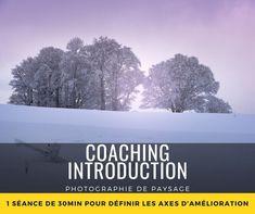 Coaching, Critique, Afin, Photos, Purpose, Landscape Photography, Learning, Bonjour, Training