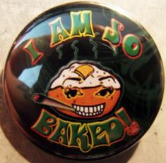 """I AM SO BAKED!"" VERY BAKED POTATO pinback button badge 1.25"""