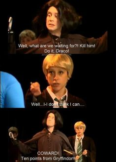 """Poor Gryffindor.  """"Ten points from Gryffindor! For Ms. Granger's excessive baby fat."""""""