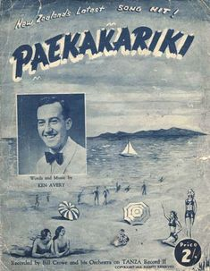This poster advertises the 1948 song 'Paekakariki' by Wellington singer Ken Avery. It featured wordplay, such as the line: 'Come up to Paekakariki in the land of the tiki where you spend all your days at the beach'. The song became a hit, selling Surf Wedding, Ken Price, Kiwiana, All Things New, Old Photographs, Festival Wedding, Opening Day, Auckland, What Is Like