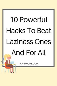 Self improvement tips on how can I stop being lazy, what is the main cause of laziness? Why have I turned so lazy? Is there a cure for laziness? Can a lazy person change? Is lack of motivation laziness? Is it okay to have a lazy day in bed? How do I know if am lazy?