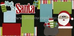 Must Be Santa Scrapbook Page Kit [mustbesanta13] - $7.99 :: Lotts To Scrap About - Your Online Source for Scrapbook Page Kits!