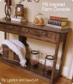 Lipstick and sawdust pb inspired console table homemade wood - pottery barn entry table. Furniture Projects, Home Projects, Furniture Decor, Coaster Furniture, Repurposed Furniture, Rustic Furniture, Diy Design, Entry Tables, Console Tables