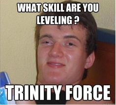League of Legends, trinity force, joke, drunken, skill, leveling