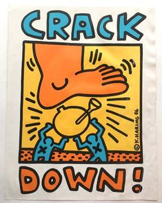 """Keith Haring   """"Crack Down"""" poster (1986)   Available for Sale   Artsy Keith Haring Kids, Keith Haring Prints, Keith Haring Poster, Banksy, K Haring, Graffiti, Wallpaper Wall, Jean Michel Basquiat, Pics Art"""