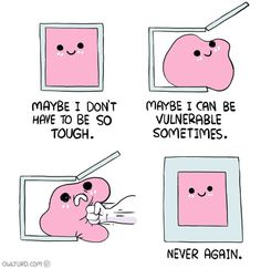 That's why I don't open up myself easily to people...because I've been hurt so easily and so often :/