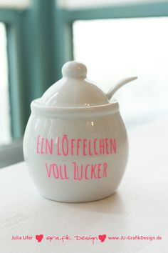 Zuckerdose mit Spruch, Porzellan // sugar bowl made out of porcelain with cute quote via DaWanda.com