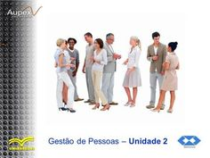 Gestão de Pessoas – Unidade 2. Material adaptado da: Apostila de Gestão de Pessoas Prof. Edson Klaus Kielwagen Prof. Rodolpho Ribeiro da Silva Souza Copyright.