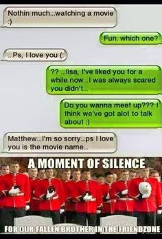 Not that there actually is such a thing as the friendzone, but I think its funny because this has happened to me more than once Funny Shit, Funny Texts Jokes, Text Jokes, Funny Text Fails, Funny Text Messages, Really Funny Memes, Stupid Funny Memes, Funny Relatable Memes, Haha Funny