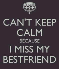 Can't keep calm cuz i don't have a BFF! Great Quotes, Quotes To Live By, Funny Quotes, Inspirational Quotes, Qoutes, Cute Bff Quotes, My Best Friend Quotes, Best Friends, Friend Sayings