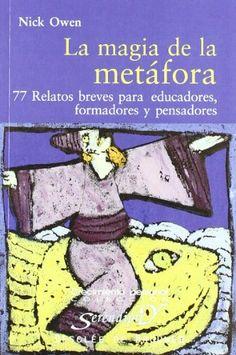 La Magia De La Metáfora-Fresado (Serendipity) de Nick Owen http://www.amazon.es/dp/8433018299/ref=cm_sw_r_pi_dp_iS-Pvb0VSRPF3