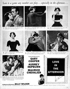 Love in the Afternoon. Love this advertisement. The movie was good, although Gary Cooper was much too old for her though.