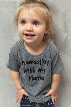 Nah! I'm gonna stay with my mama today because mama is my bestie! This is a perfect grom tee to wear to your mama's yoga class! And let the world know that the