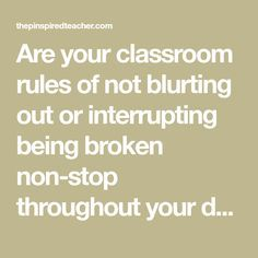 Are your classroom rules of not blurting out or interrupting being broken non-stop throughout your day? Yeah, me too.That is what led me to find guaranteed ways to stop students from blurting out in class that you too will be able to add to your classroom management bag of tricks because they are so easy …