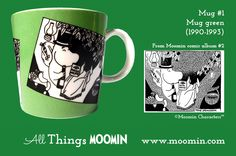 Moomin mug by Arabia Produced: Illustrated by Tove Slotte and manufactured by Arabia. The original comic strip can be found in Moomin comic album Moomin Mugs, Moomin Valley, Tove Jansson, Marimekko, History, Tableware, Green, Comic, Album