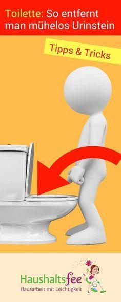 Toilette reinigen: Wie entfernt man Urinstein? | Haushaltsfee.org