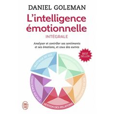 L'intelligence émotionnelle - Intégrale Timothy Ferriss, Tim Ferriss, Robert T Kiyosaki, Susan Jeffers, L Intelligence, Miracle Morning, Hr Management, Les Sentiments, Stress